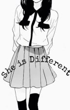 She is different by TheUnknownIntrovert