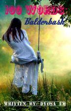 100 Words: Balderdash by eeeeeeeehart