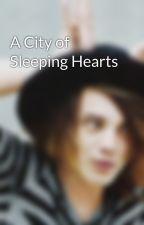 A City of Sleeping Hearts by aliensamba