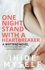 One-Night stand with a HEARTBREAKER by IHIDEMYSELF