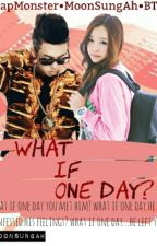 What If One Day? (BTS Fanfic) by MoonSungAh