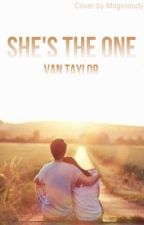 She's The One. by thesummerhaze