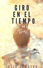 Giro en el Tiempo: No mires atrás (2) by kesii87
