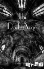 The Dark Angel by scissor-town