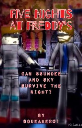 5 Nights At Freddy's- SSundee, Pewdiepie and Sky - Fourth