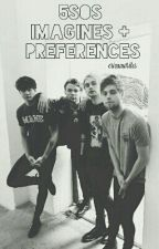 5sos Imagines & Preferences by ericaawrites