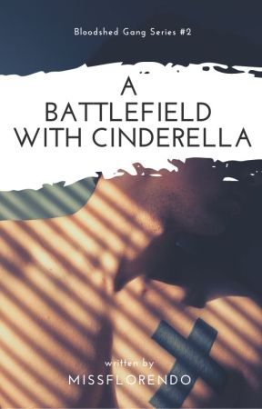 BGS #2: A Battlefield With Cinderella [ONGOING] by Missflorendo