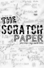 The Scratch Paper by makatengbata