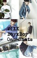 VIXX BoyxBoy One-Shots by NarniiMulligan