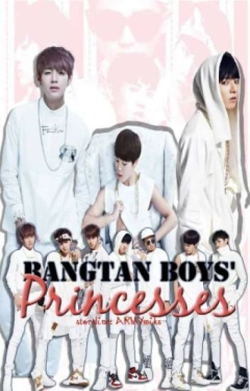 Bangtan Boys' Princesses(BTS fanfic)
