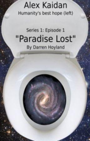 Alex Kaidan S01E01 - Paradise Lost by autonomouse