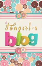 A Fangirl's Blog by NancySanda