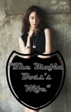 The Mafia Boss's Wife (On-going) by renzmartir