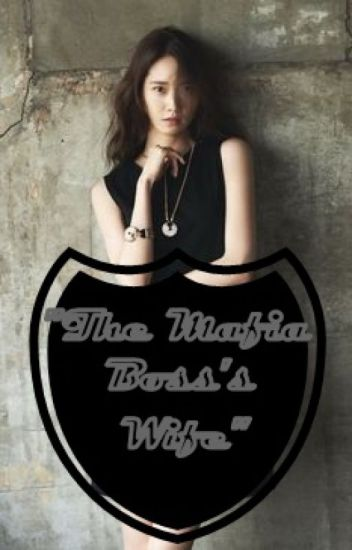 The Mafia Boss's Wife (On-going)
