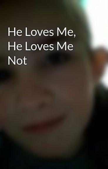 He Loves Me, He Loves Me Not by Neferadenile10