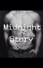Midnight story (bahasa) by barbiegurls