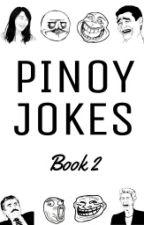 PINOY JOKES (Book 2) by callmepaoi