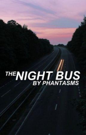 The Night Bus by phantasms