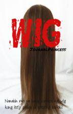 WIG by JournalPrincess
