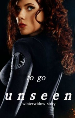 To Go Unseen (A Natasha Romanoff Story) by BlitheBells