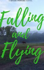 Falling And Flying by RyleeMarie2000