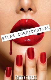 Silas Confidential by SilasConfidential