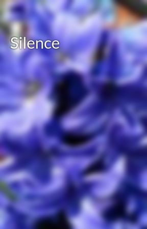 Silence by starfire_lala