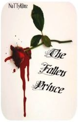 The Fallen Prince by NaTTyKiinz