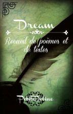 Dream (recueil de poèmes et de textes) by PetiteDeline
