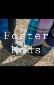 Foster Kids by Emily7E7S