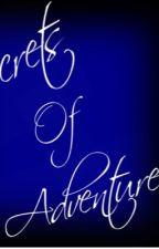 Secrets of Adventure by Rmflute