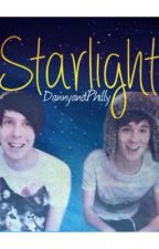 Starlight || Phanfic&Smut by dannyandphilly
