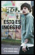 × esto es... incesto ▪ lwt × by -xJetBlackHeartx-