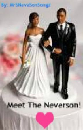 Meet The Neversons!! (Editing) by MrSNevaSonSongz