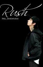 Rush |Andy Biersack AU| by LoganC0oper