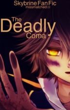 A Deadly Coma (A Skybrine story): Book 2 to the Sky Army Series by missmatched123