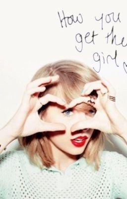How You Get The Girl - Taylor Swift (Türkçe Çeviri) - Wattpad