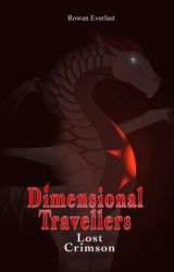 Lost Crimson (Dimensional Travelers #1) by _Gryphos_