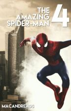 The Amazing Spider-Man 4 by macandreads