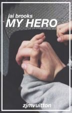 My Hero // Jai Brooks. by zjmvuitton