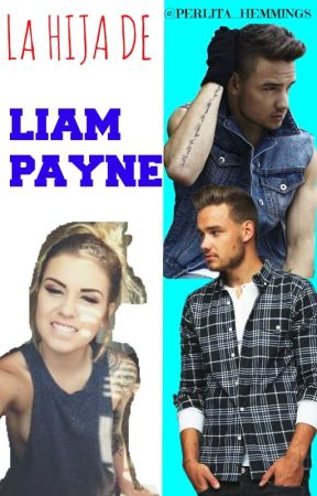 ||La Hija De Liam Payne||1ra Y 2da Temporada|| by king_collinss