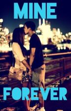 Mine Forever by Queen_300