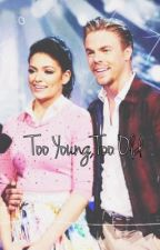 Too Young, Too Old by rusherinspired
