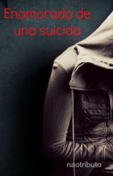 Enamorado de una suicida