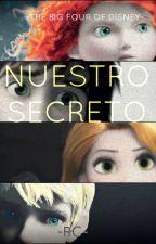 ~NUESTRO SECRETO~ (En pausa hasta nuevo aviso) by ArualRC