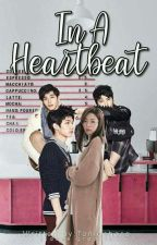 In a Heartbeat [COMPLETED] #Wattys2017 by toniuehara
