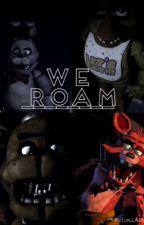 We Roam by YourDailyFabulous