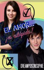 El amor... ¡es estúpido! by DreamPoisonSophie