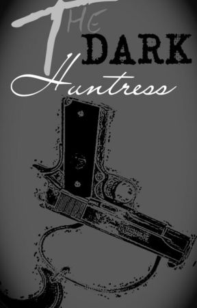 The Dark Huntress by jcpotter