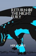 Return of the Night Fury|HTTYD FanFiction by Nera_Core